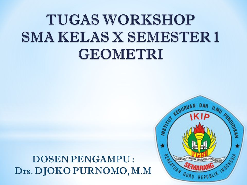 TUGAS WORKSHOP SMA KELAS X SEMESTER 1 GEOMETRI