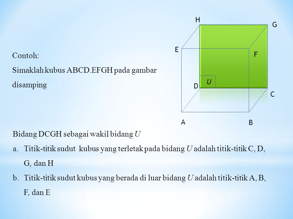 Simaklah kubus ABCD.EFGH pada gambar disamping