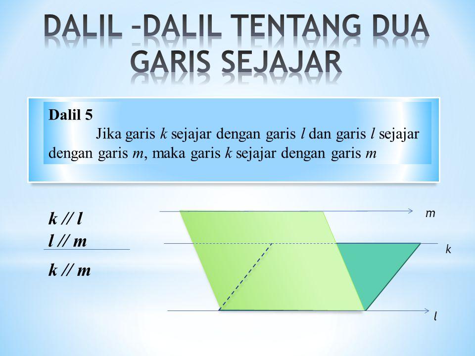 DALIL –DALIL TENTANG DUA GARIS SEJAJAR