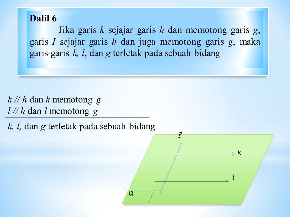 k, l, dan g terletak pada sebuah bidang