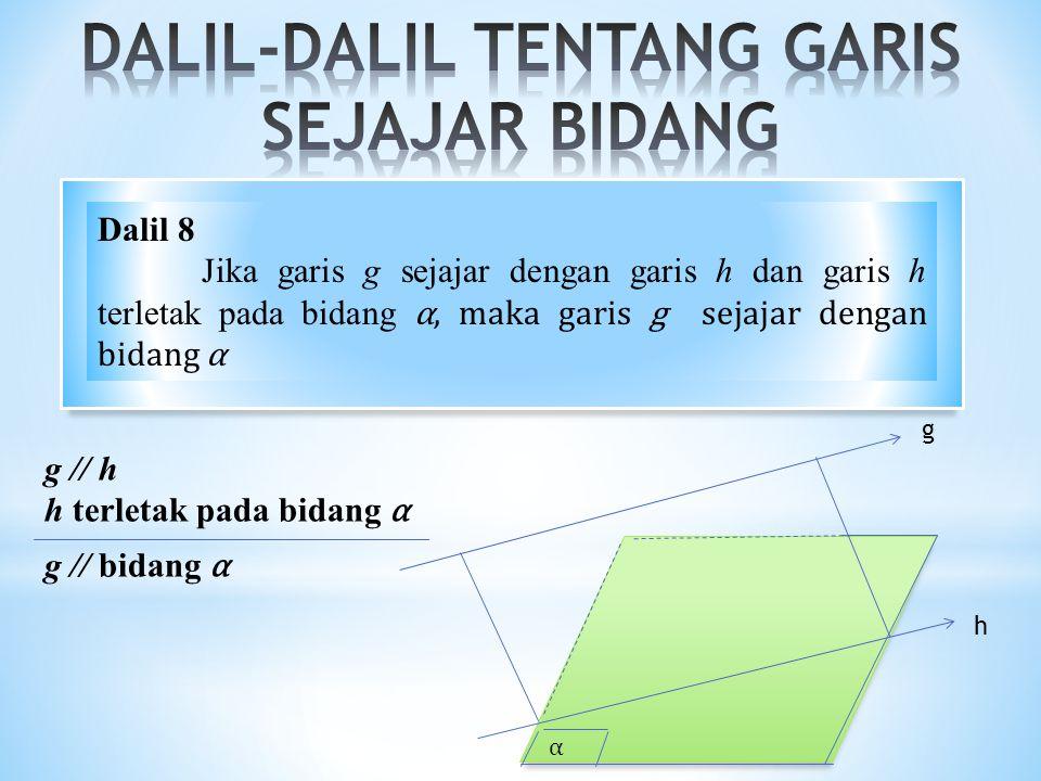 DALIL-DALIL TENTANG GARIS SEJAJAR BIDANG