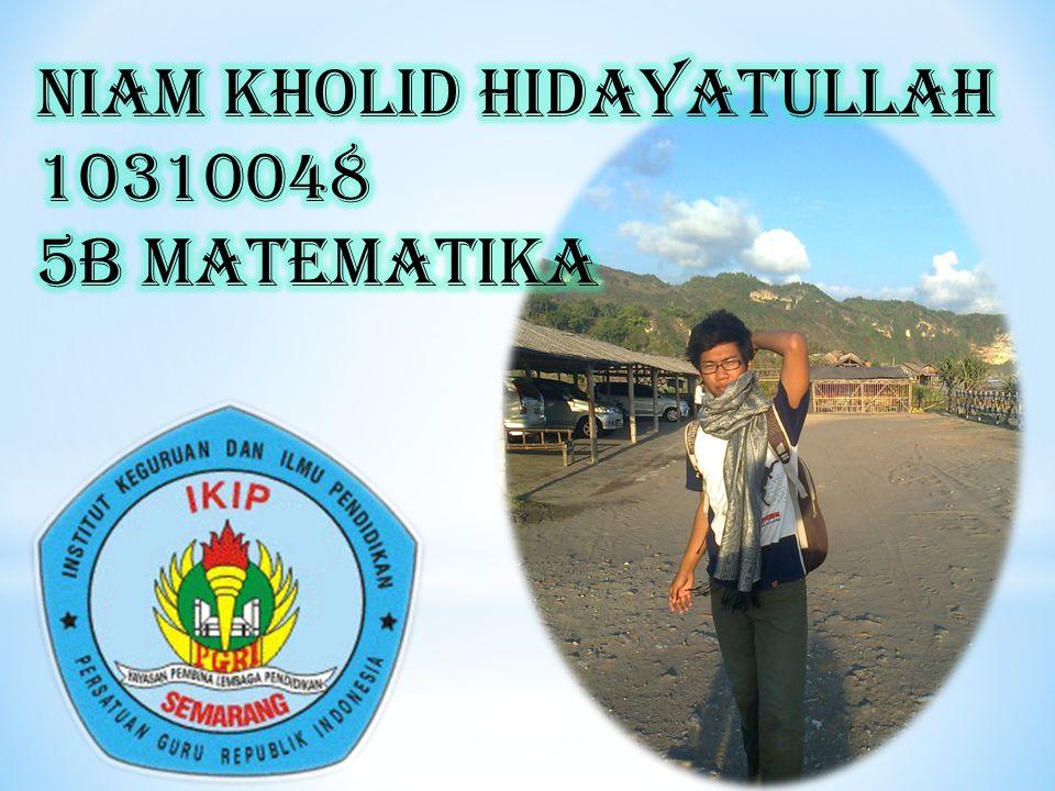NIAM KHOLID Hidayatullah