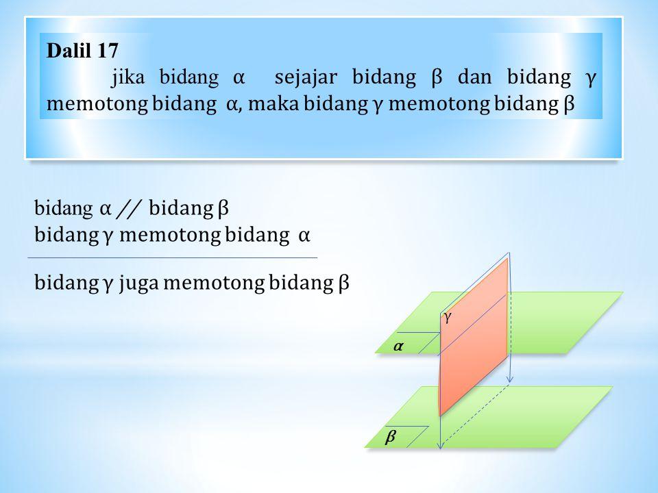 bidang γ memotong bidang α bidang γ juga memotong bidang β