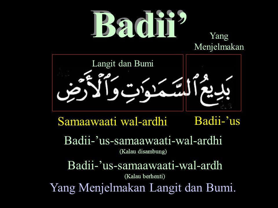 Badii' Samaawaati wal-ardhi Badii-'us Badii-'us-samaawaati-wal-ardhi