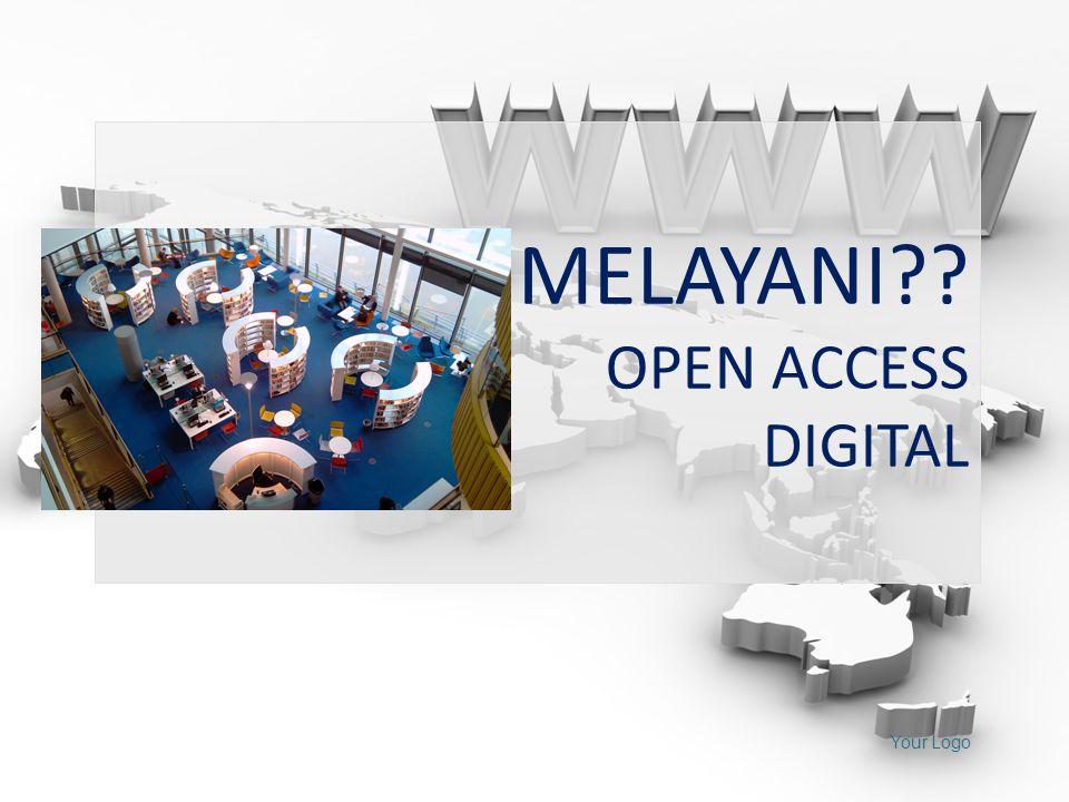 MELAYANI OPEN ACCESS DIGITAL Your Logo