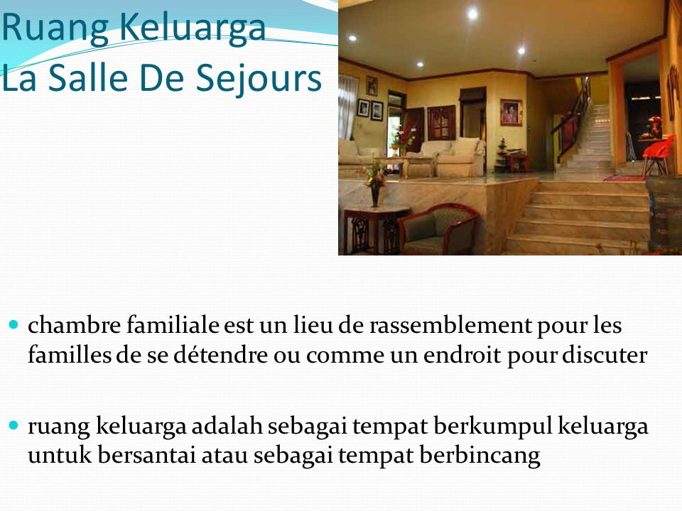 Ruang Keluarga La Salle De Sejours