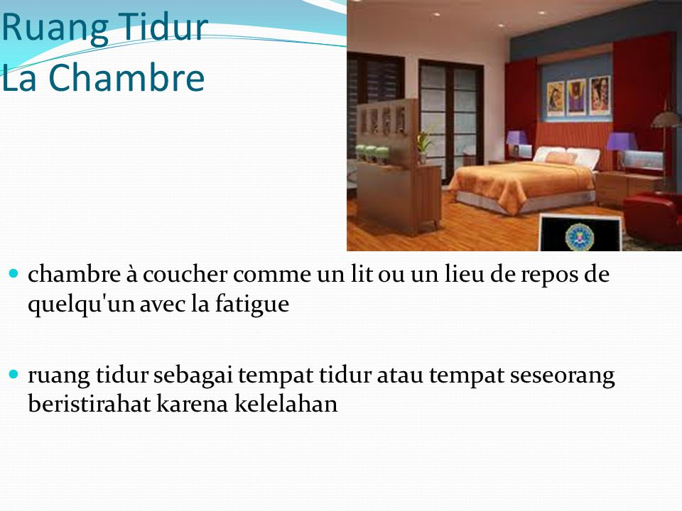 Ruang Tidur La Chambre chambre à coucher comme un lit ou un lieu de repos de quelqu un avec la fatigue.