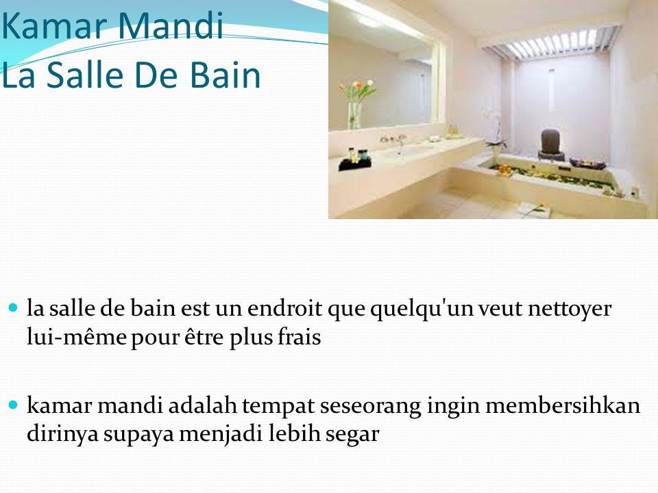 Kamar Mandi La Salle De Bain