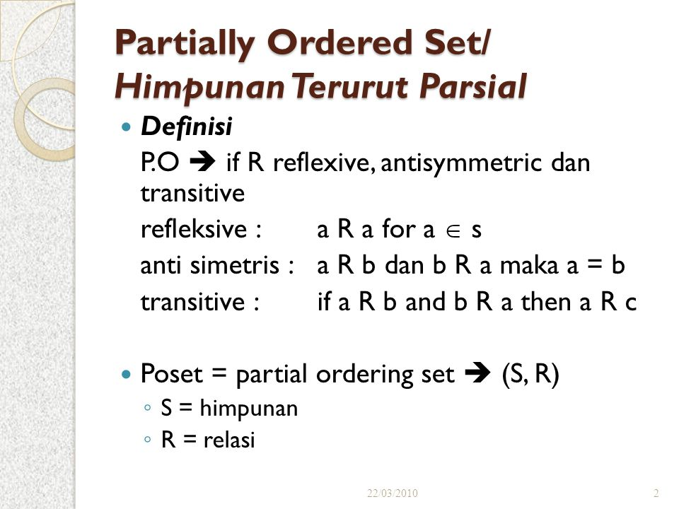 Partially Ordered Set/ Himpunan Terurut Parsial