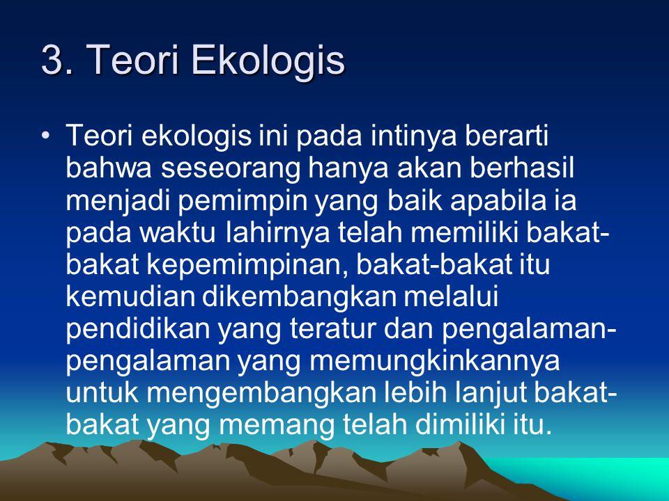 3. Teori Ekologis