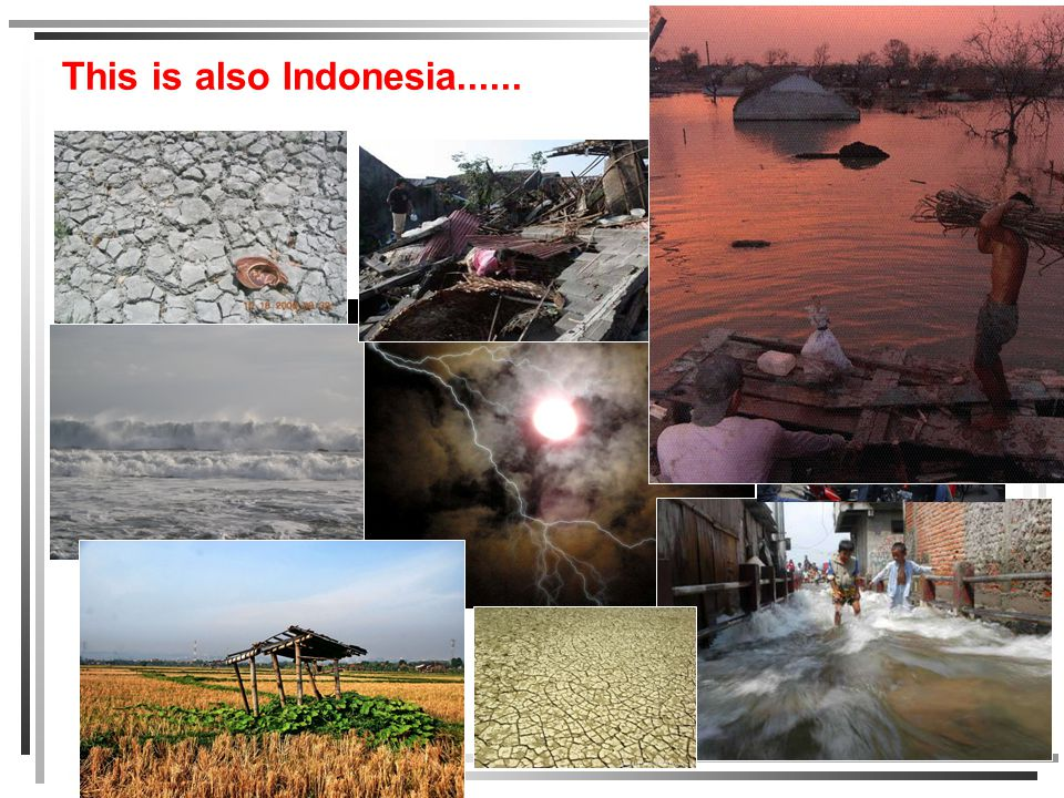 This is also Indonesia