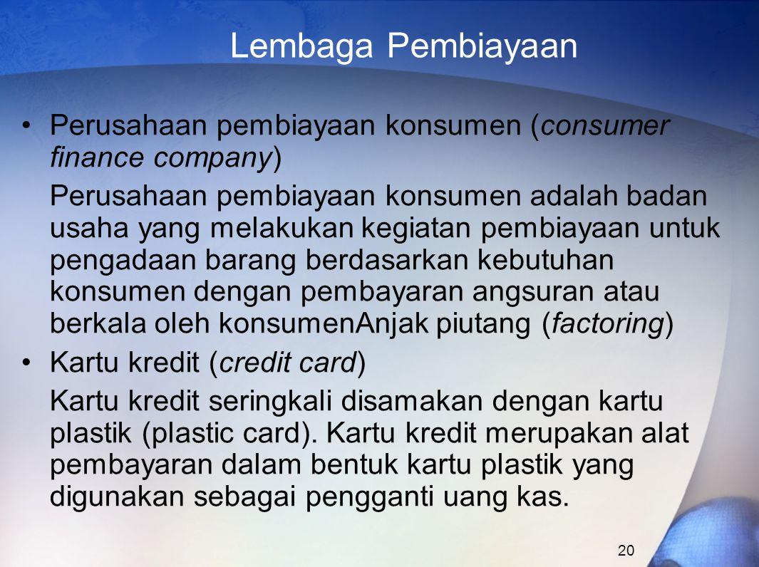Lembaga Pembiayaan Perusahaan pembiayaan konsumen (consumer finance company)