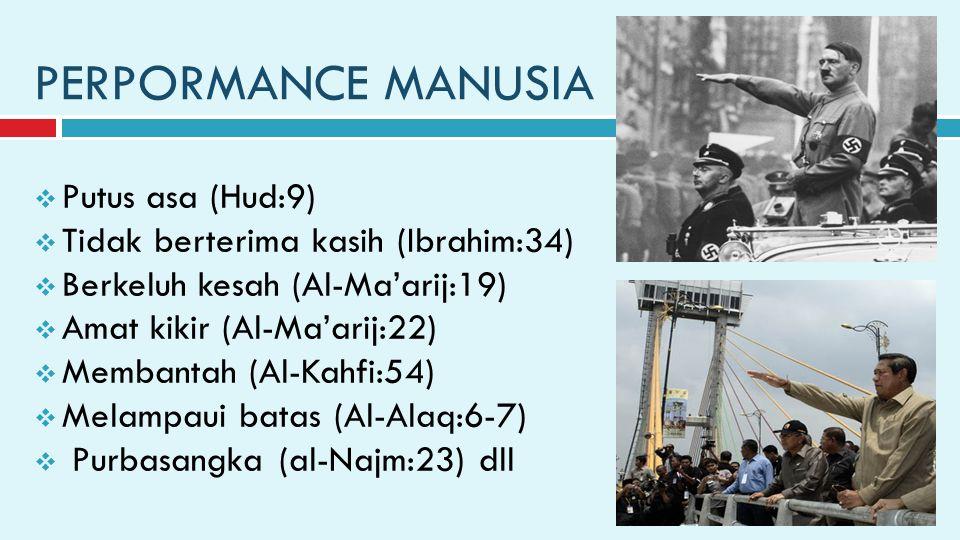 PERPORMANCE MANUSIA Putus asa (Hud:9)