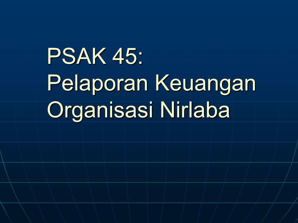 PSAK 45: Pelaporan Keuangan Organisasi Nirlaba