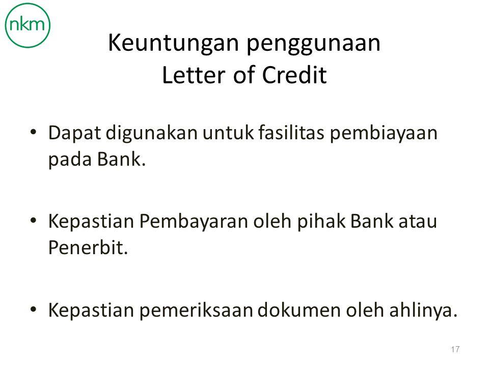 Keuntungan penggunaan Letter of Credit