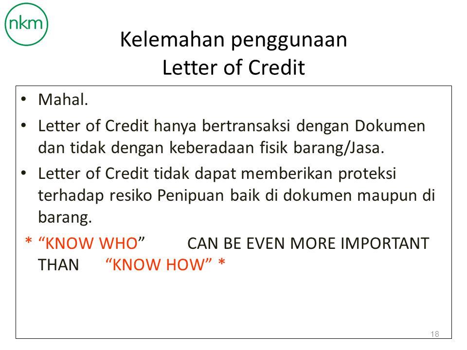 Kelemahan penggunaan Letter of Credit