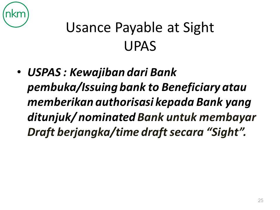 Usance Payable at Sight UPAS