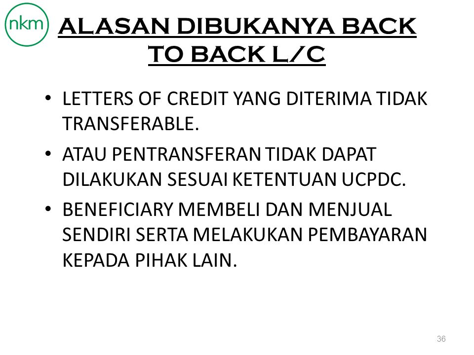 ALASAN DIBUKANYA BACK TO BACK L/C
