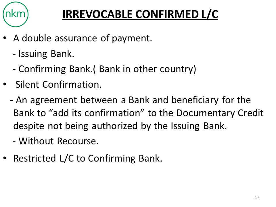 IRREVOCABLE CONFIRMED L/C