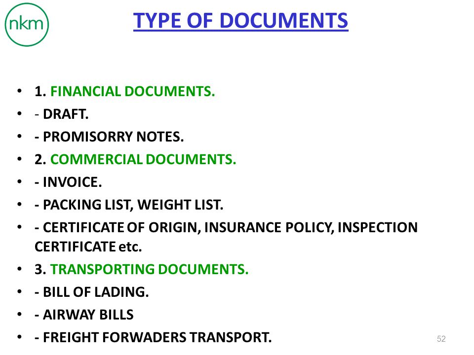 TYPE OF DOCUMENTS 1. FINANCIAL DOCUMENTS. - DRAFT. - PROMISORRY NOTES.