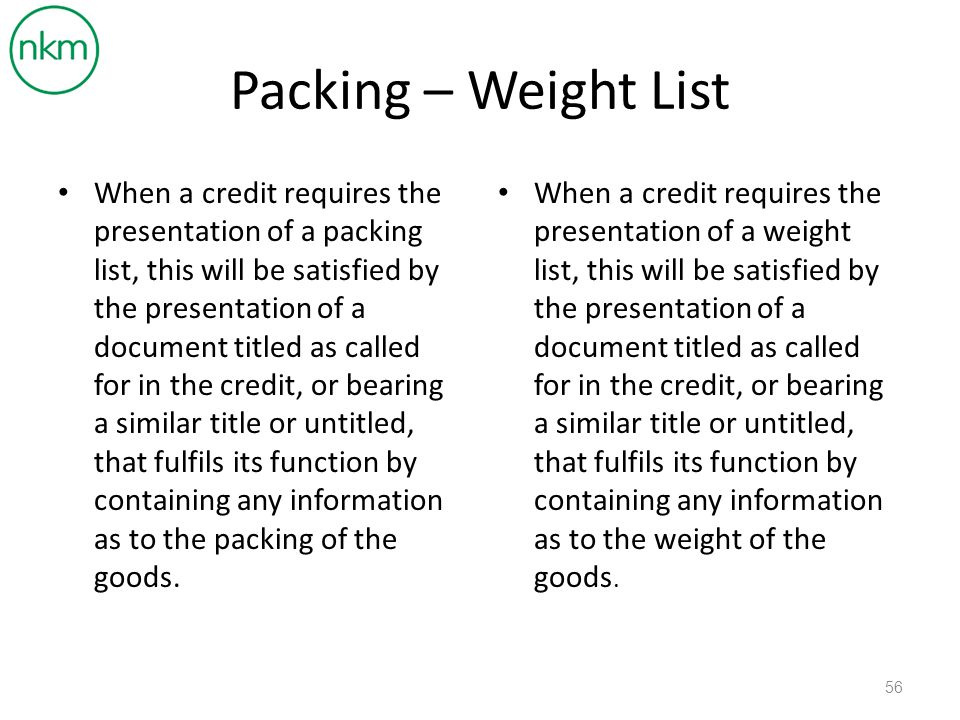 Packing – Weight List