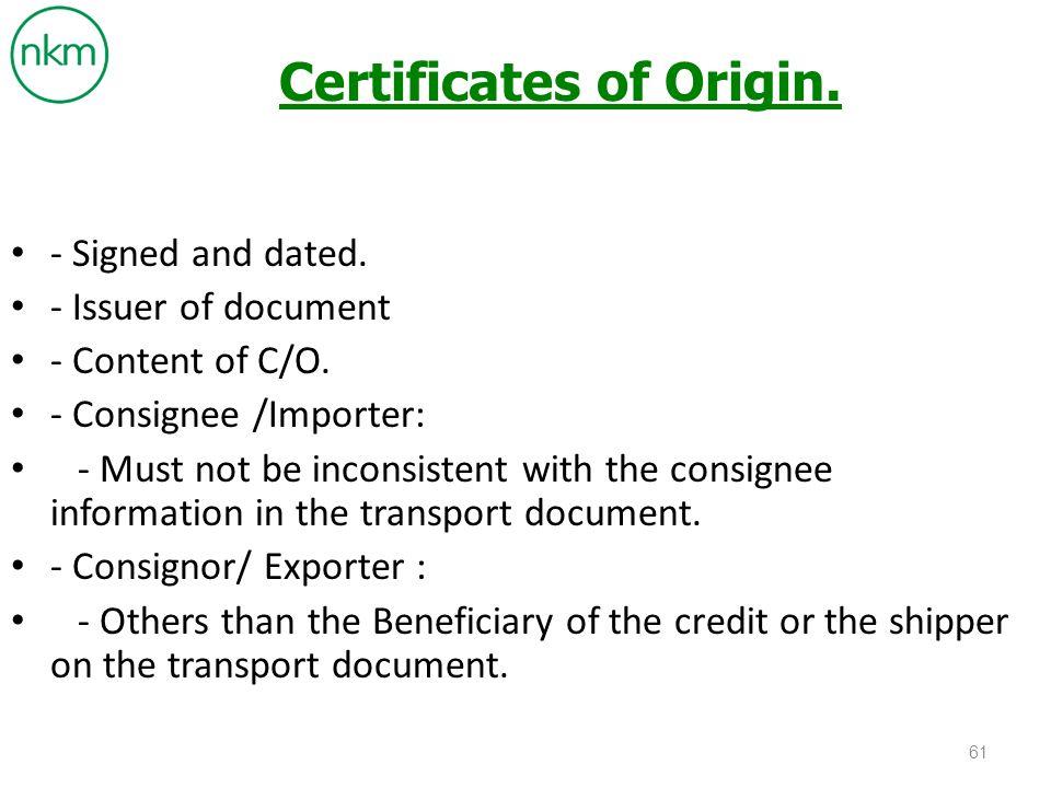 Certificates of Origin.