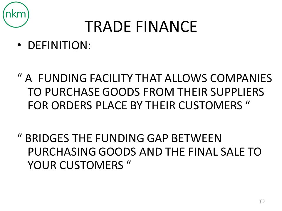 TRADE FINANCE DEFINITION: