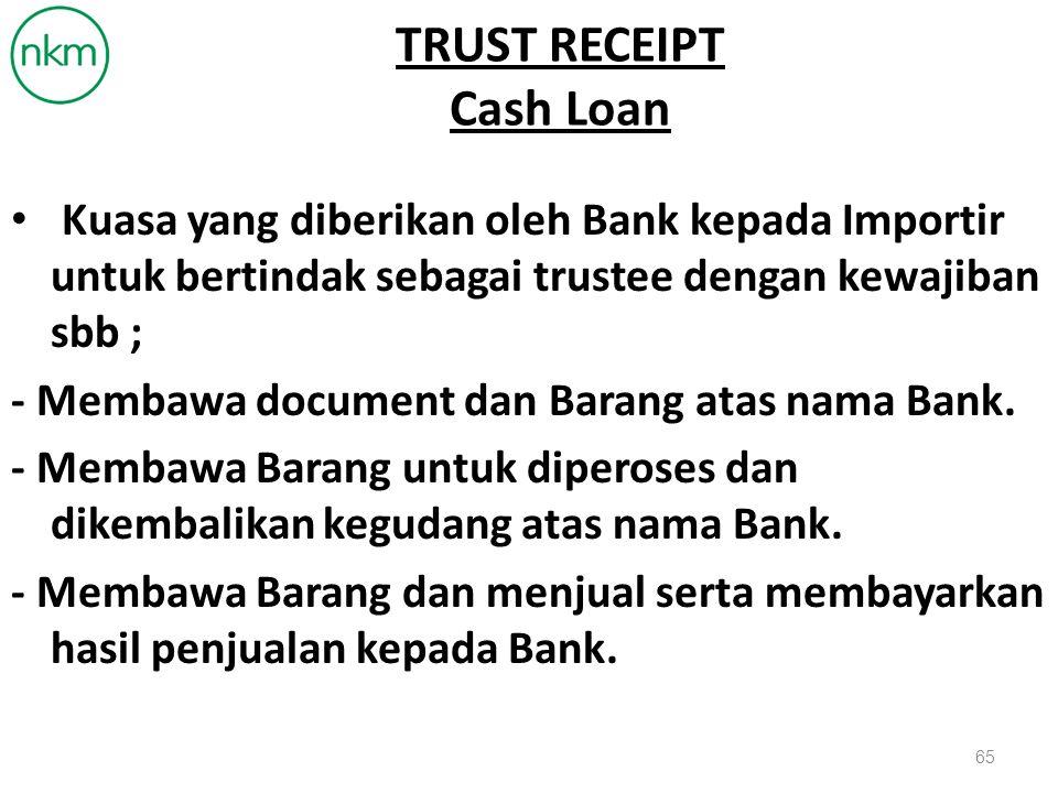 TRUST RECEIPT Cash Loan