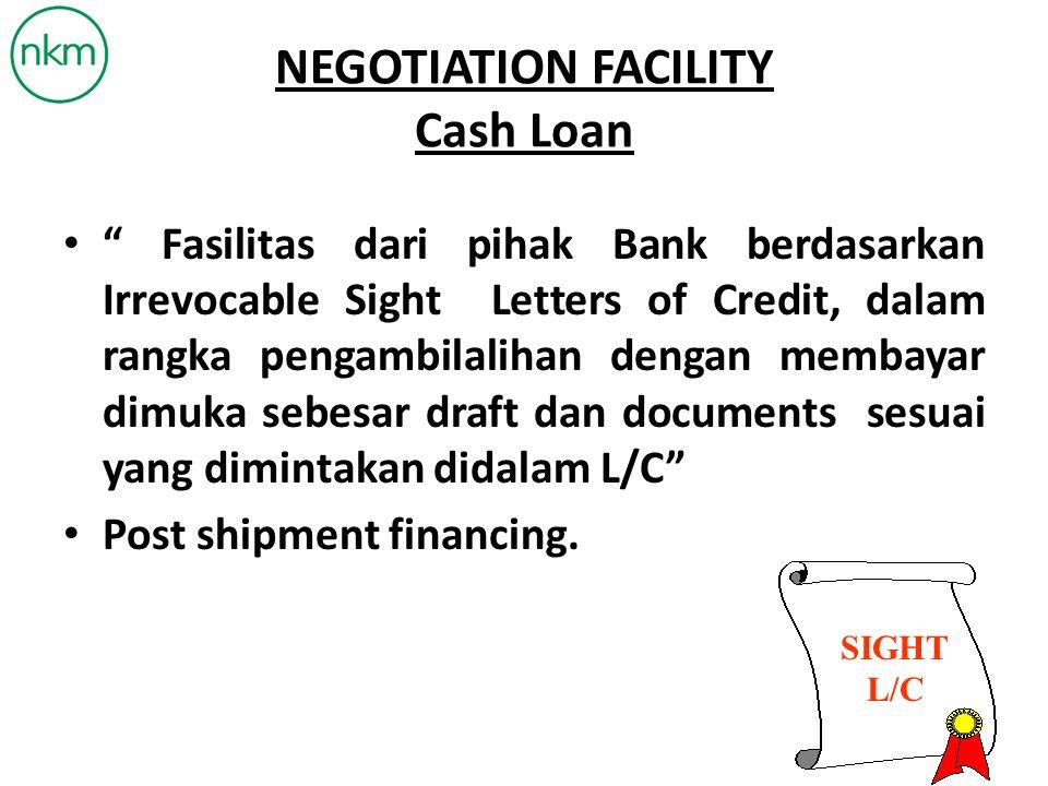 NEGOTIATION FACILITY Cash Loan
