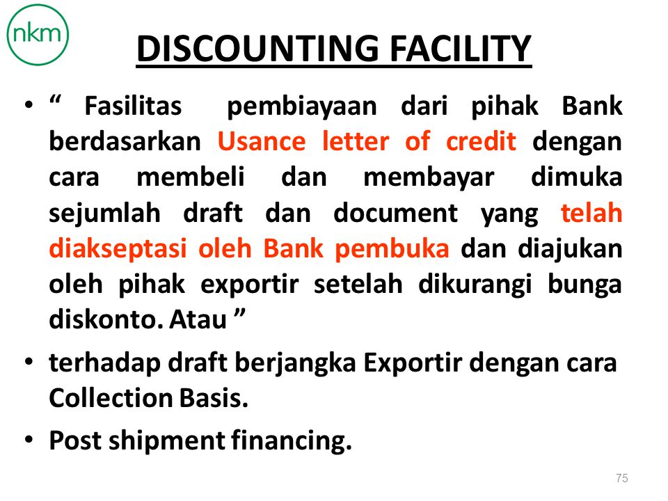 DISCOUNTING FACILITY