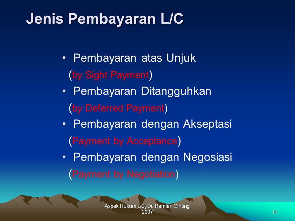 Aspek Hukum L/C, Dr. Ramlan Ginting, 2007