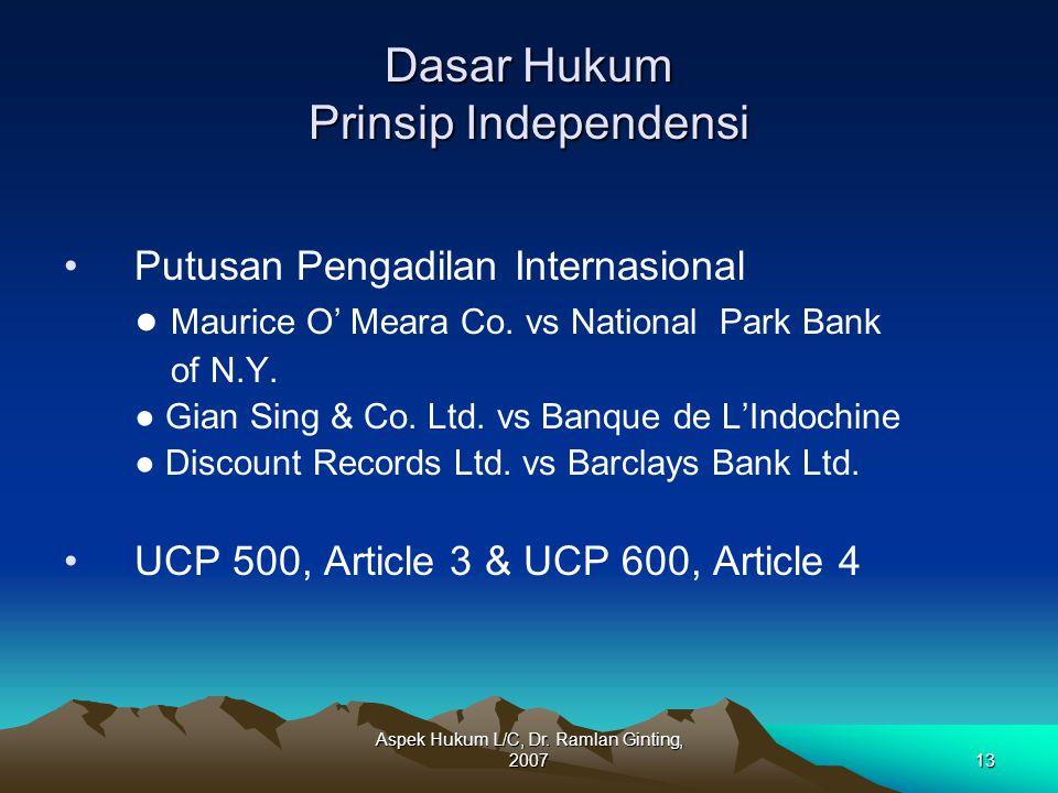 Dasar Hukum Prinsip Independensi