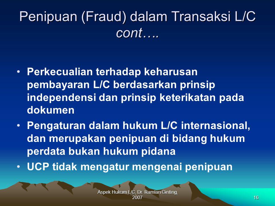 Penipuan (Fraud) dalam Transaksi L/C cont….