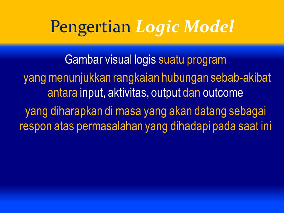 Pengertian Logic Model