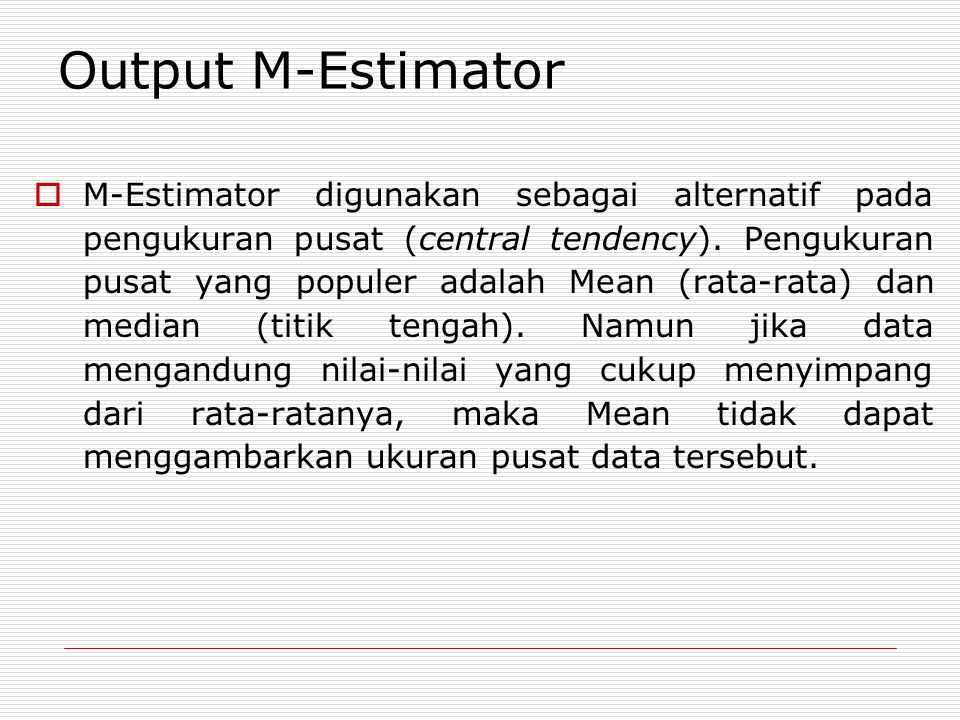 Output M-Estimator