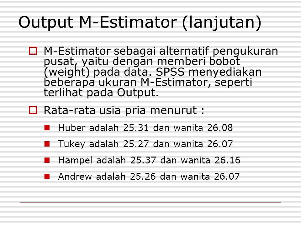Output M-Estimator (lanjutan)