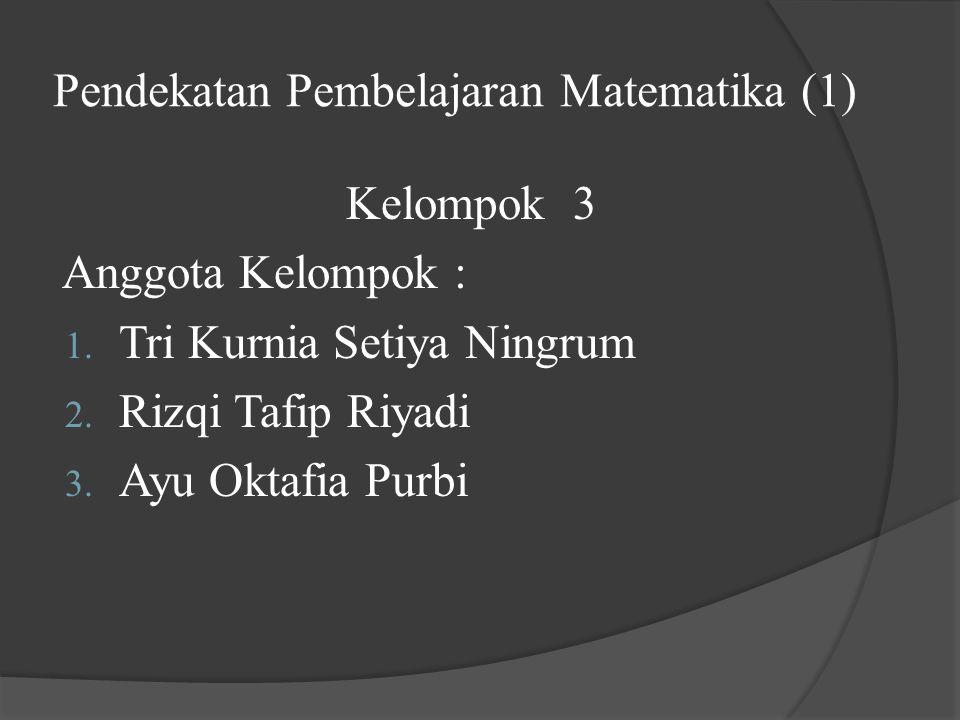 Pendekatan Pembelajaran Matematika (1)