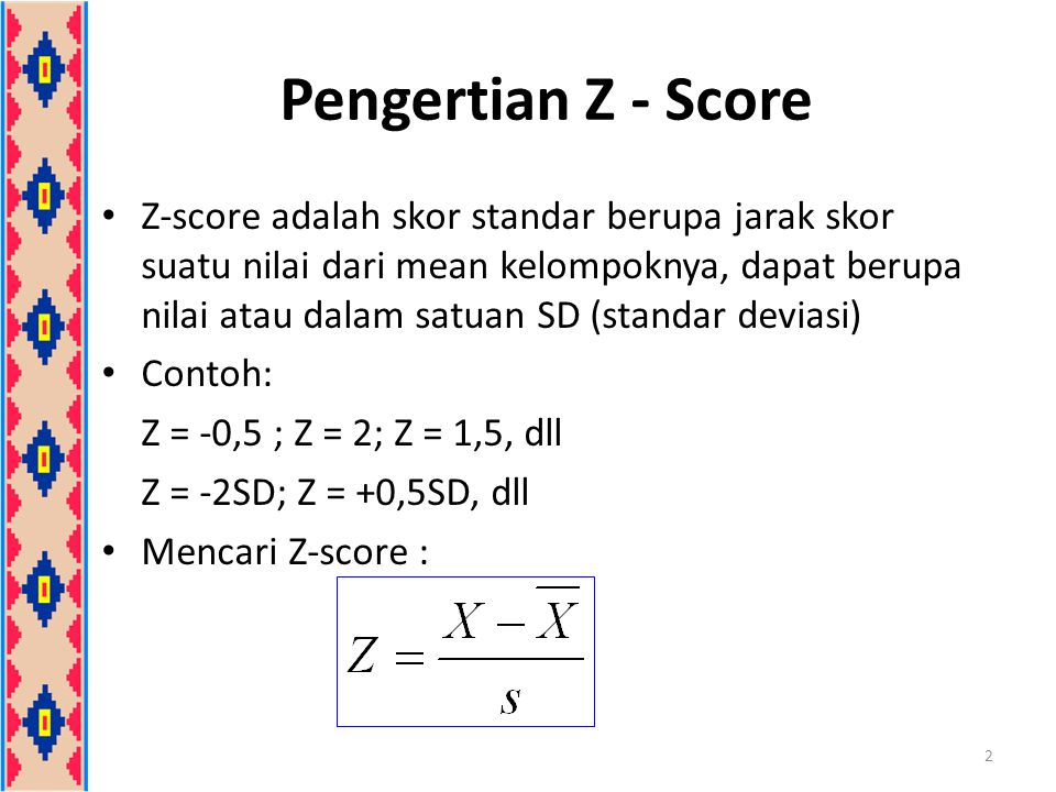 Pengertian Z - Score