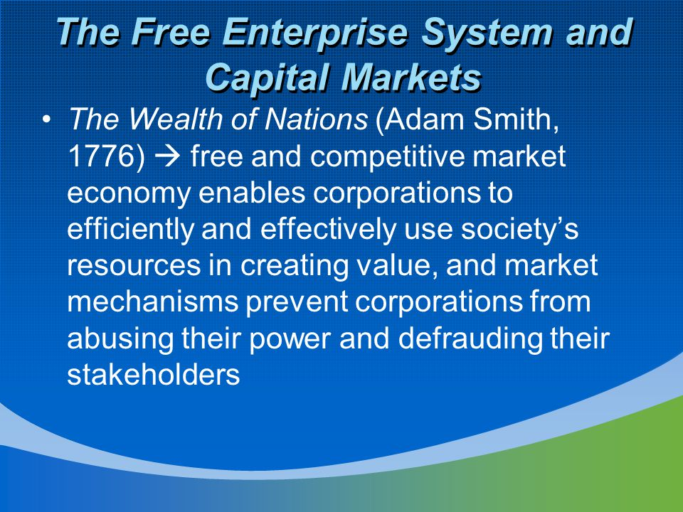 The Free Enterprise System and Capital Markets