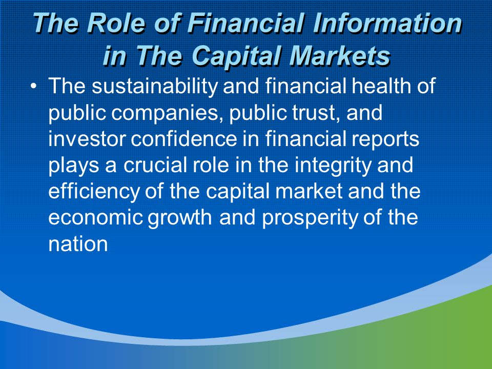 The Role of Financial Information in The Capital Markets