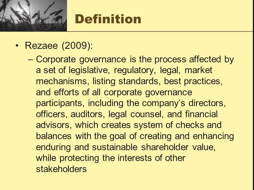 Definition Rezaee (2009):