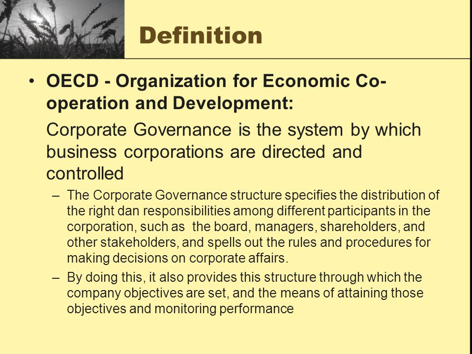 Definition OECD - Organization for Economic Co-operation and Development: