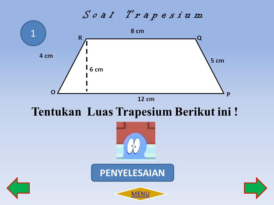Tentukan Luas Trapesium Berikut ini !
