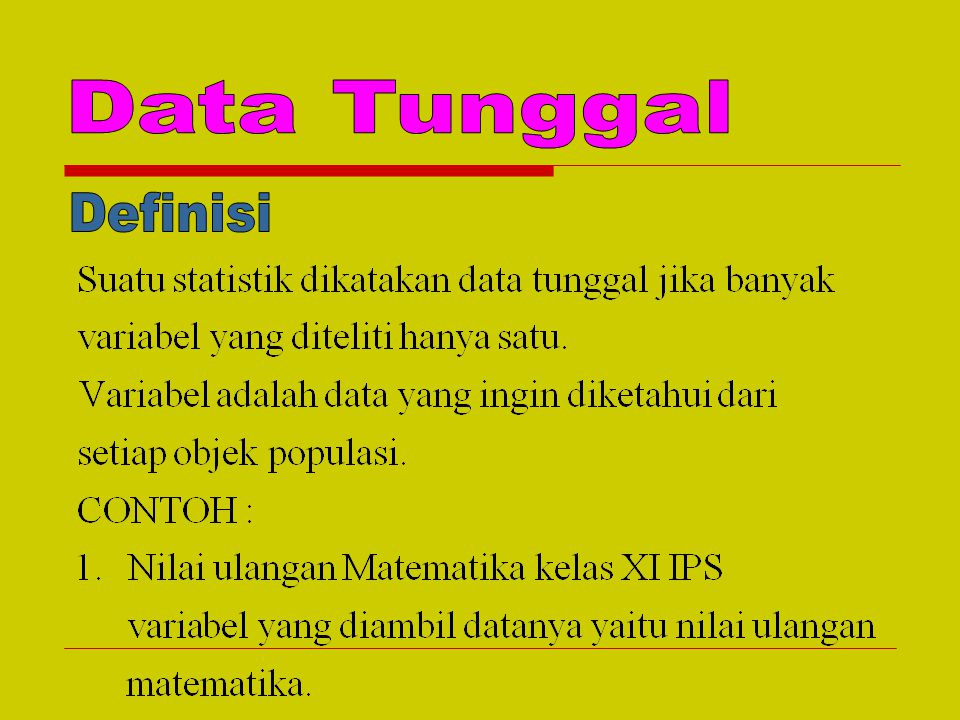 Data Tunggal Definisi
