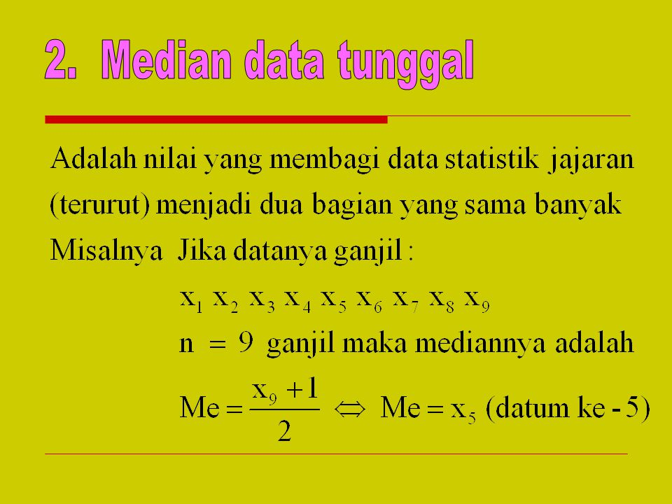 2. Median data tunggal