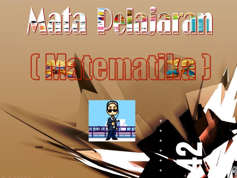 Mata Pelajaran ( Matematika )