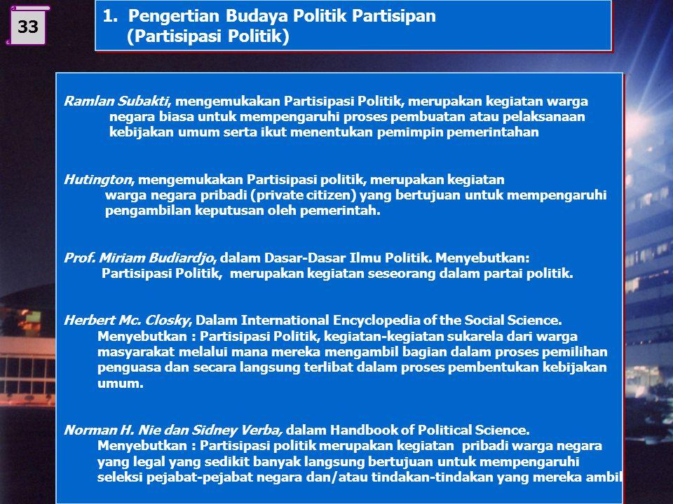 1. Pengertian Budaya Politik Partisipan (Partisipasi Politik) 33