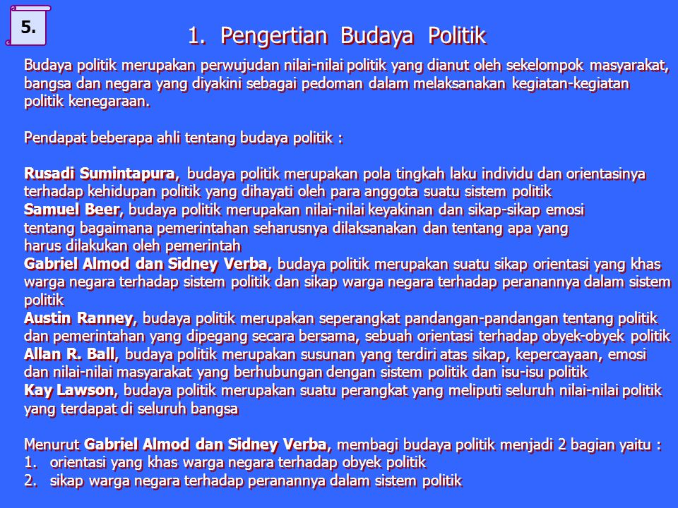 1. Pengertian Budaya Politik