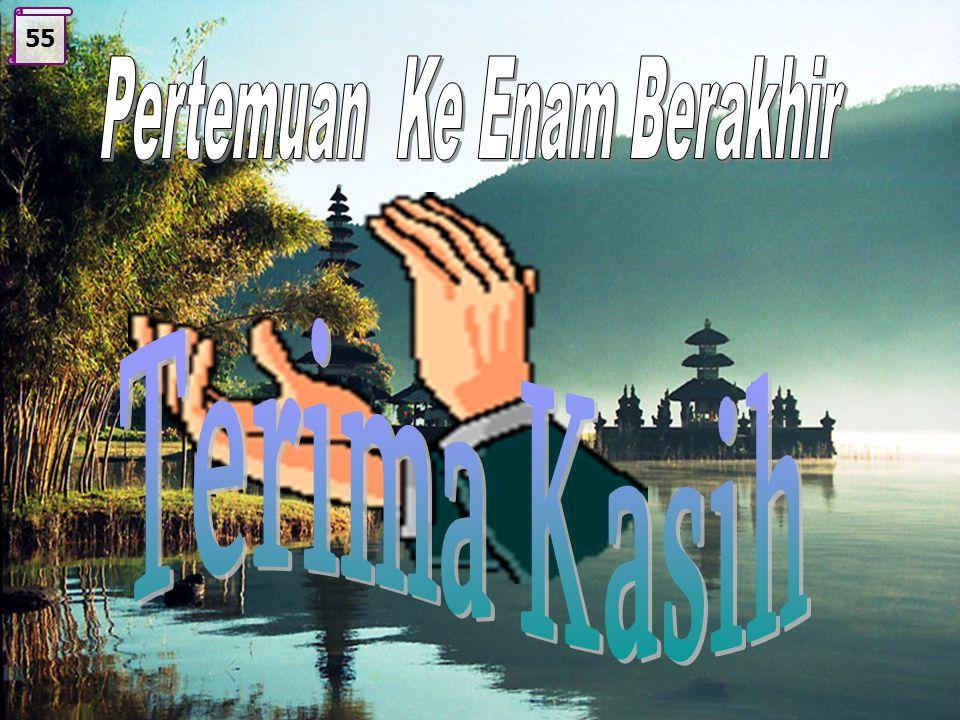 Pertemuan Ke Enam Berakhir Om Shantih, Shantih, Shantih, Om