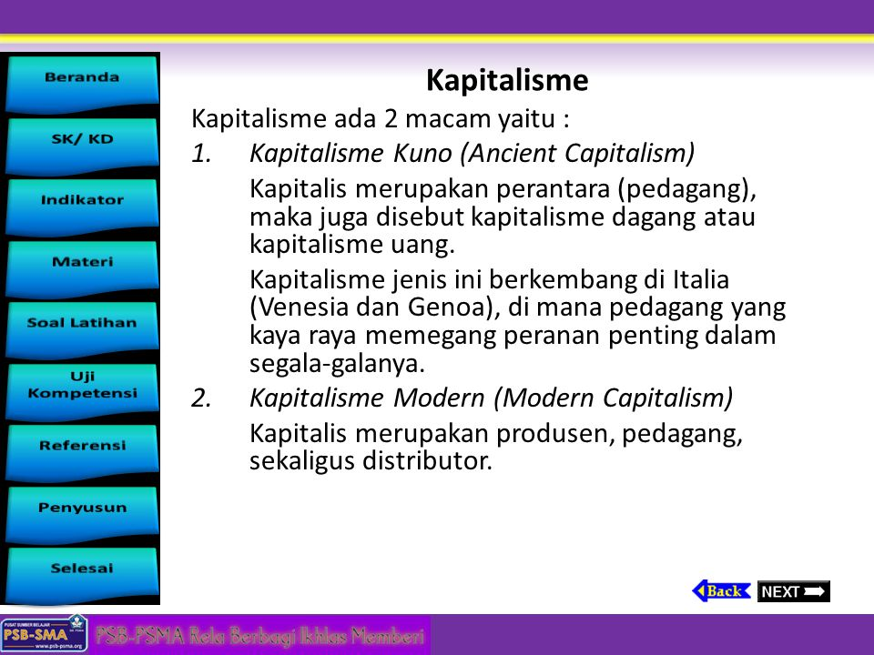 Kapitalisme Kapitalisme ada 2 macam yaitu :